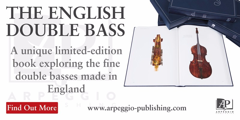 The English Double Bass - A unique limited-edition book exploring the fine double basses made in England